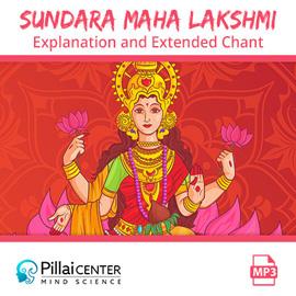 Sundara Maha Lakshmi Explanation and Extended Chant